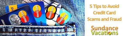 5 Tips to Avoid Credit Card Fraud and Scams on Vacation – Sundance Vacations
