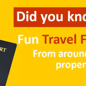 Fun Travel Facts and Trivia